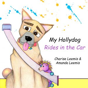 """My Hollydog Rides in the Car"" Children's Book"