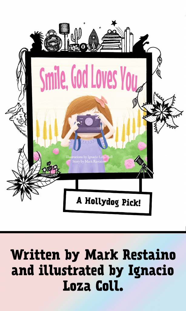 """""""Smile, God Loves You"""" a picture book perfect for ages 2-3."""