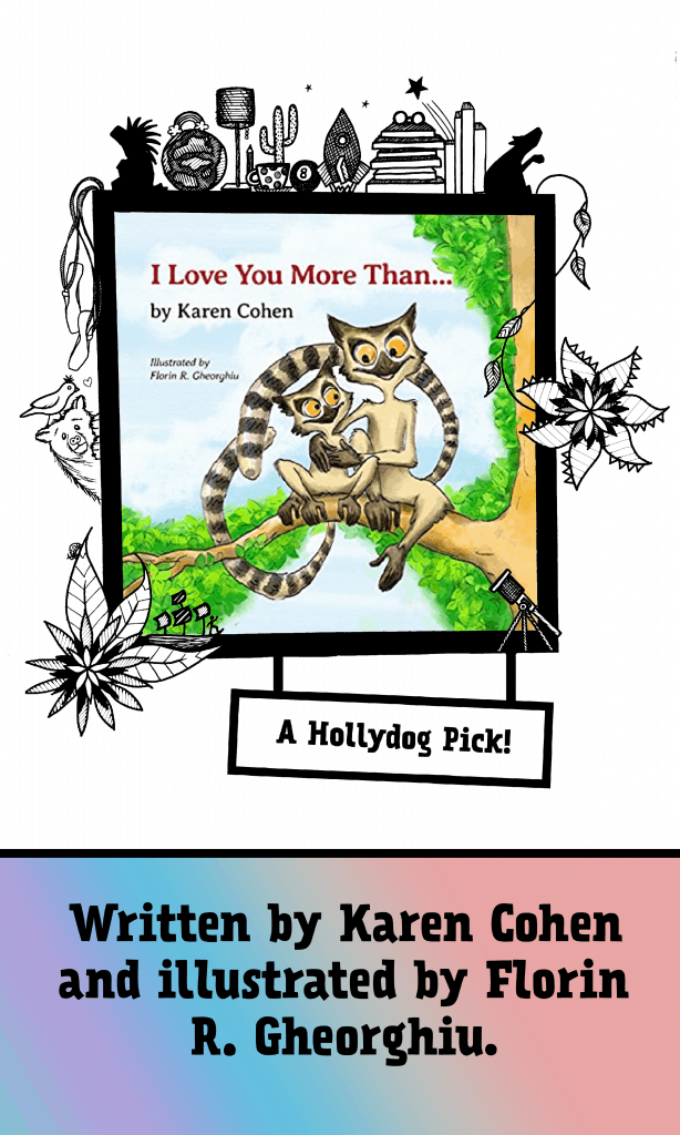 """""""I Love You More Than..."""" picture book for toddlers-pre-k."""