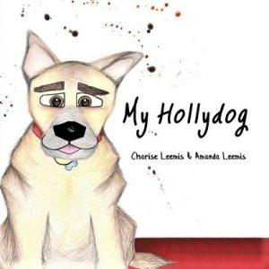 """""""My Hollydog"""" Children's Book"""