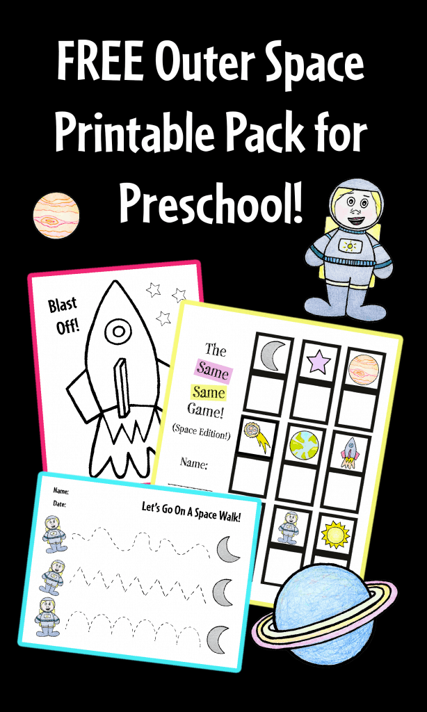 FREE Outer Space Printable Pack for Preschool
